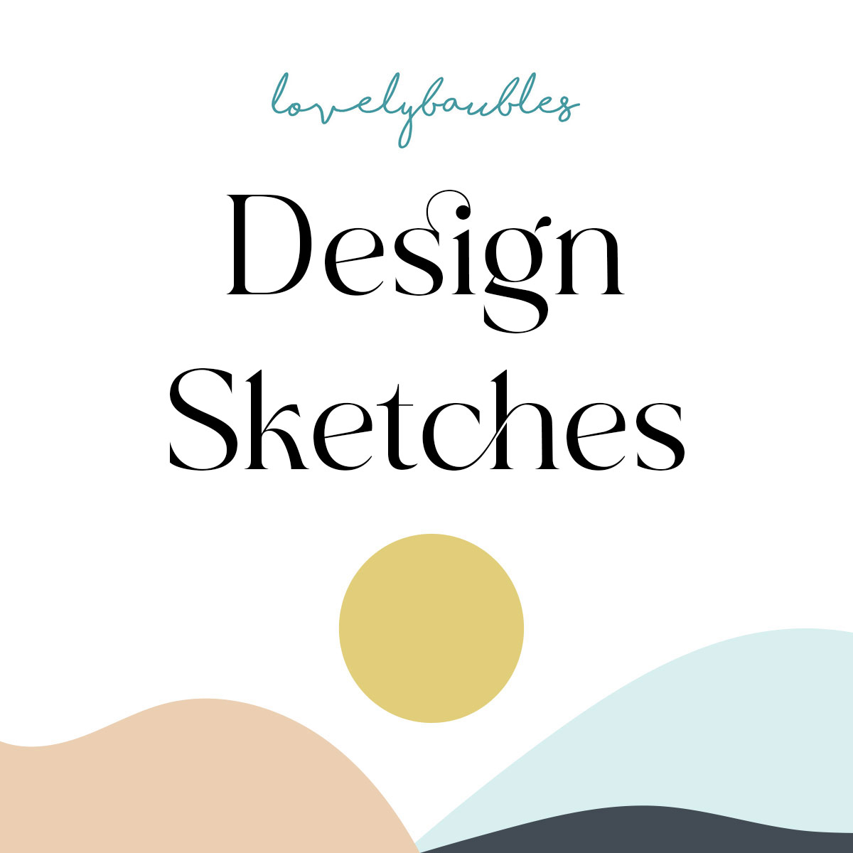 lovely baubles design sketches fee
